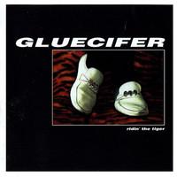 Gluecifer: Ridin' the tiger