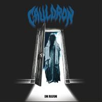 Cauldron: In Ruin