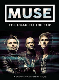 Muse: Road To The Top The