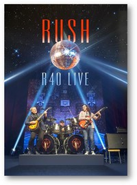 Rush : R40 live