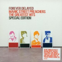 Manic Street Preachers : Forever Delayed