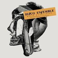 Disco Ensemble: Magic recoveries