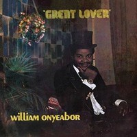 Onyeabor, William: Great Lover