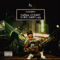 Currensy: Canal street confidential