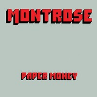 Montrose: Paper Money