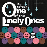 Orbison, Roy: One of the lonely ones