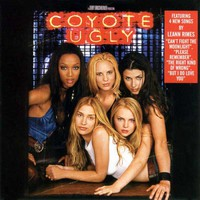 Soundtrack: Coyote ugly