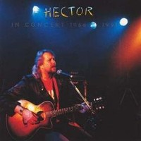 Hector: In Concert 1966 1991