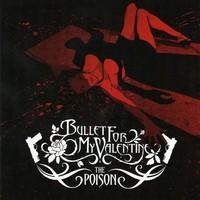 Bullet For My Valentine: Poison