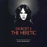 Morricone, Ennio: Exorcist II: The Heretic