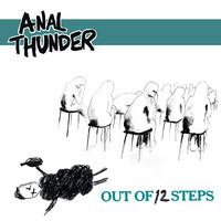 Anal Thunder: Out Of 12 Steps