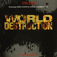 Afrika Bambaataa: World Destruction