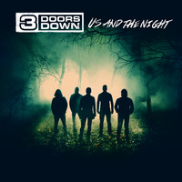 3 Doors Down: Us and the night