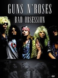 Guns N' Roses: Bad Obsession