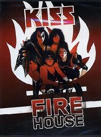 Kiss: Firehouse