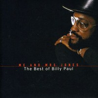 Paul, Billy: Me & Mrs Jones: Best of Billy Paul