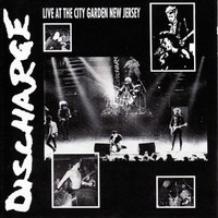 Discharge: Live at city garden new jersey