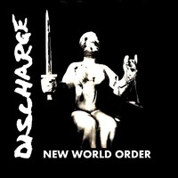 Discharge: New World Order