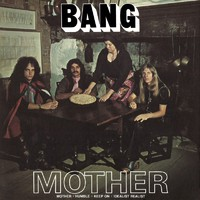 Bang: Mother / Bow To The King