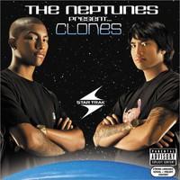 Neptunes : Clones