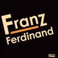 Franz Ferdinand : Franz Ferdinand