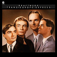 Kraftwerk : Trans-Europe Express