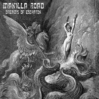 Manilla Road: Dreams of Eschaton