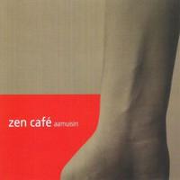 Zen Cafe: Aamuisin