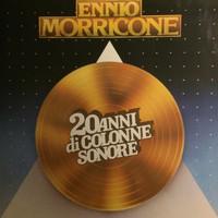 Morricone, Ennio: 20 Anni Di Colonne Sonore