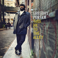 Porter, Gregory: Take Me To The Alley