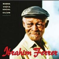 Ferrer, Ibrahim: Ibrahim Ferrer (Buena Vista Social Club)