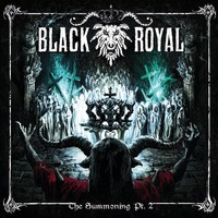 Black Royal : The Summoning Pt.2