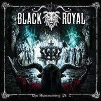 Black Royal : The Summoning Pt.2