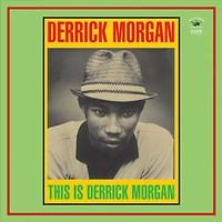 Morgan, Derrick: This is Derrick Morgan