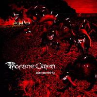 Profane Omen: Disconnected