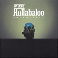 Muse : Hullabaloo
