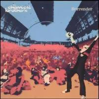 Chemical Brothers : Surrender