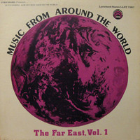 V/A: Music From Around The World: The Far East Vol.1