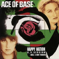 Ace of Base: Happy Nation Us Version