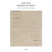 Smith, Wadada Leo: A cosmic rhythm with each stroke