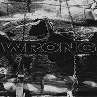 Wrong: Wrong