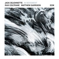DeJohnette, Jack: In movement