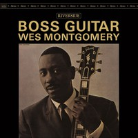 Montgomery, Wes : Boss Guitar