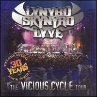 Lynyrd Skynyrd : Lyve -Vicious cycle tour