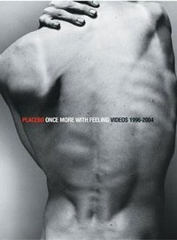Placebo: Once more with feeling