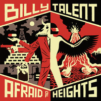 Billy Talent : Afraid of heights