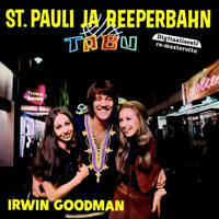 Goodman, Irwin: St. pauli ja reeperbahn