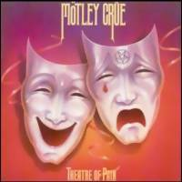 Mötley Crue: Theatre of pain