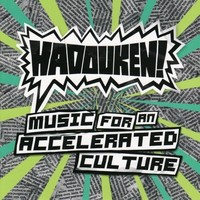 Hadouken!: Music For An Accelerated Culture