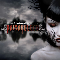 Poisonblack: Lust stained despair